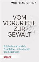 Vom Vorurteil zur Gewalt PDF