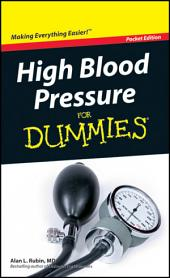 High Blood Pressure For Dummies?, Pocket Edition: Edition 2