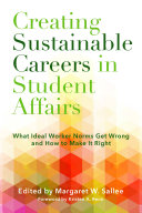 Creating Sustainable Careers in Student Affairs