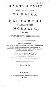 Ploutarchou tou Chairōneōs Ta ēthika: Volume 5, Issue 1