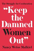 Keep the Damned Women Out  PDF
