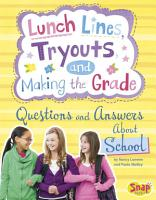Lunch Lines  Tryouts  and Making the Grade PDF