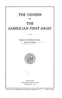 The Genesis of the American First Army PDF