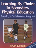 Learning by Choice in Secondary Physical Education PDF