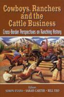 Cowboys  Ranchers and the Cattle Business PDF