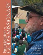From Marine to God'S Missionary