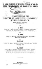 Stabilizing the prices of certain agricultural products: hearings before the Committee on Agriculture and Forestry, United States Senate, Sixty-seventh Congress, second session on S. 2964, a bill to promote agriculture by stablizing the prices of certain agricultural products, Volumes 1-2