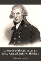 Memoirs of the Life of the Rt  Hon  Richard Brinsley Sheridan PDF