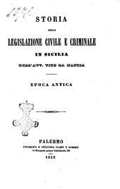 Storia della legislazione civile e criminale in Sicilia epoca antica dell'avv. Vito La Mantia