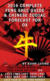 2016 Ox Feng Shui Guide & Chinese Zodiac Forecast