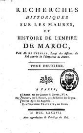 Recherches historiques sur les Maures, et histoire de l'empire de Maroc: Volume2