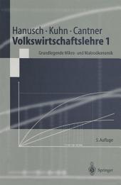 Volkswirtschaftslehre 1: Grundlegende Mikro- und Makroökonomie, Ausgabe 5