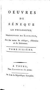 Oeuvres de Séneque le philosophe: Volumes6à7