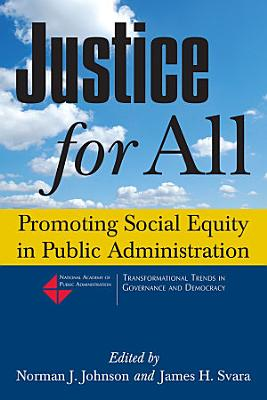 Justice for All  Promoting Social Equity in Public Administration