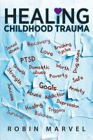 Healing Childhood Trauma PDF