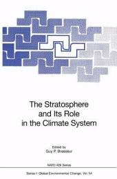 The Stratosphere and Its Role in the Climate System