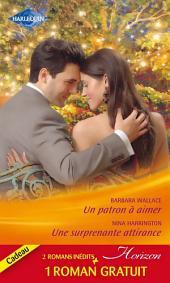Un patron à aimer - Une surprenante attirance - Un fabuleux mariage: (promotion)