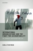 International Organizations and the Fight for Accountability PDF