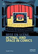 Mise en sc  ne  Acting  and Space in Comics PDF