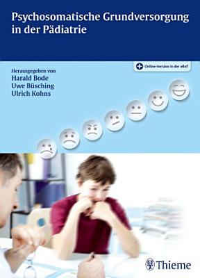 Psychosomatische Grundversorgung in der P  diatrie PDF