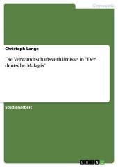 """Die Verwandtschaftsverhältnisse in """"Der deutsche Malagis"""""""