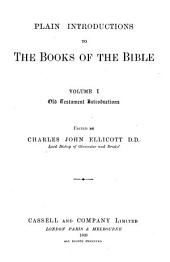 Plain Introductions to the Books of the Bible: Volume 1