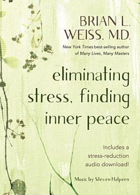 Eliminating Stress  Finding Inner Peace PDF