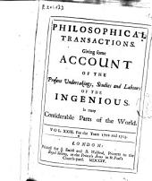 Philosophical Transactions, Giving Some Accompt of the Present Undertakings, Studies and Labors of the Ingenious in Many Considerable Parts of the World: Issues 277-288