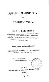 Animal magnetism and homoeopathy, being the appendix to Observations on the principal medical institutions of France, Italy and Germany