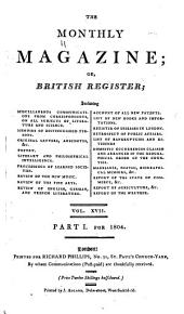 The Monthly Magazine: Or, British Register ..., Volume 17