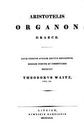 Aristotelis Organon graece: Volume 2