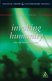 Invoking Humanity: War, Law and Global Order