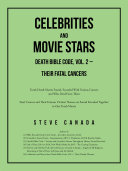 Celebrities and Movie Stars Death Bible Code, Vol. 2 – Their Fatal Cancers