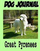 Dog Journal Great Pyrenees