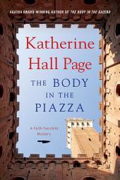The Body in the Piazza: A Faith Fairchild Mystery