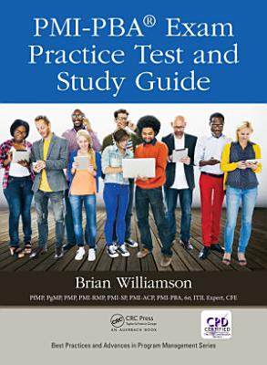 PMI PBA   Exam Practice Test and Study Guide