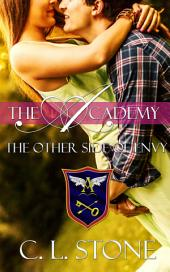 The Academy - The Other Side of Envy: The Ghost Bird Series #8