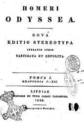 Homeri Odyssea. Tomus 1. [-2.]: Tomus 1. Rhapsodia 1.-12, Volume 1