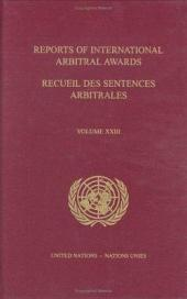 Reports of International Arbitral Awards: Volume 23