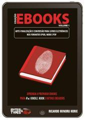 Coleção eBooks - Arte-finalização e conversão para livros eletrônicos nos formatos ePub, Mobi e PDF