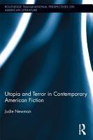 Utopia and Terror in Contemporary American Fiction PDF