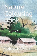 Nature Colouring Book