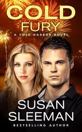 Cold Fury: (Cold Harbor Book 3)