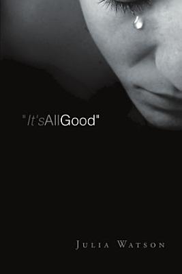 It s All Good