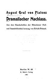 Platens dramatischer nachlass: aus den handschriften der Münchener hof- und staatsbibliothek, Band 124