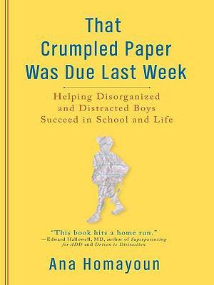 That Crumpled Paper Was Due Last Week