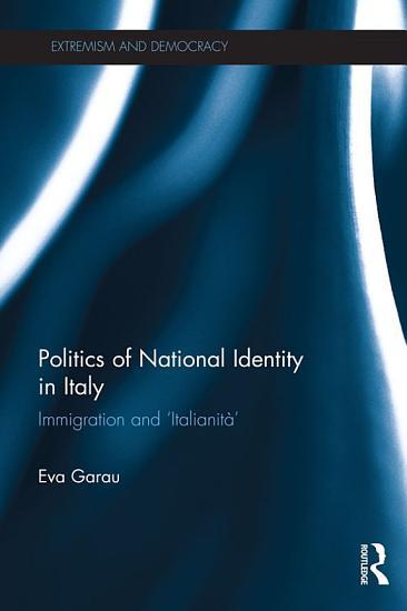 Politics of National Identity in Italy PDF
