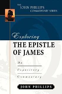 Exploring the Epistle of James Book