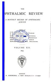 Ophthalmic Review: Volume 12
