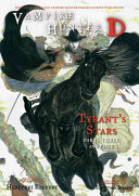 Vampire Hunter D Volume 17  Tyrant   s Stars Parts 3 and 4 PDF